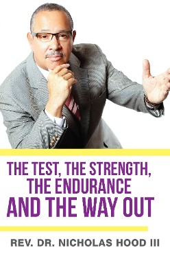 The Test, The Strength, The Endurance and the Way Out